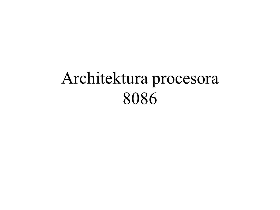 Architektura procesora 8086