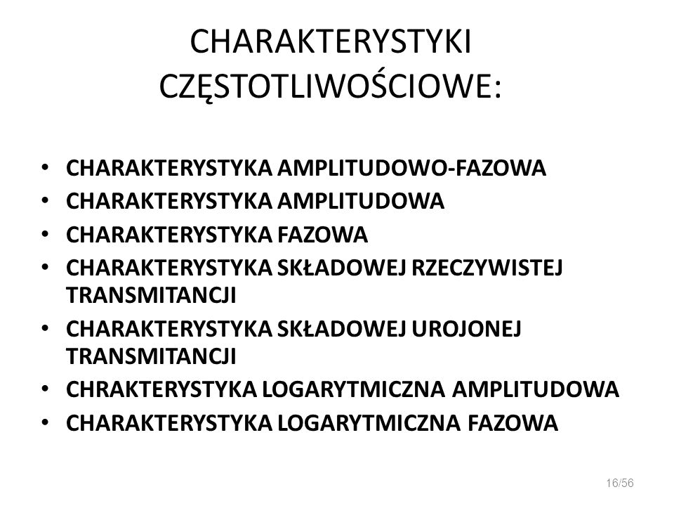 CHARAKTERYSTYKI CZĘSTOTLIWOŚCIOWE: