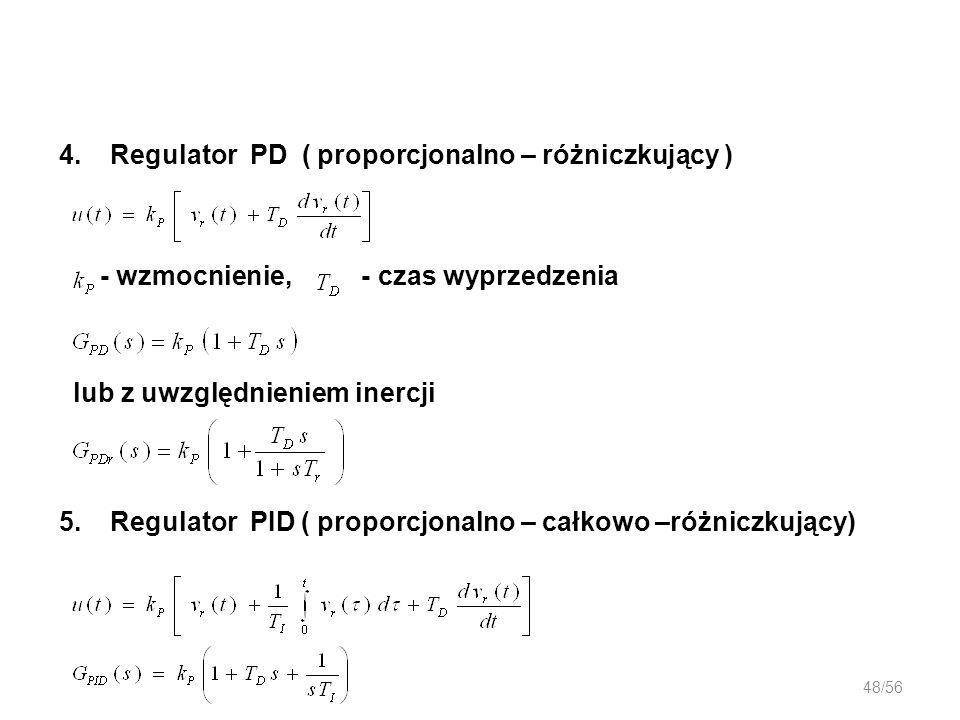 4. Regulator PD ( proporcjonalno – różniczkujący )