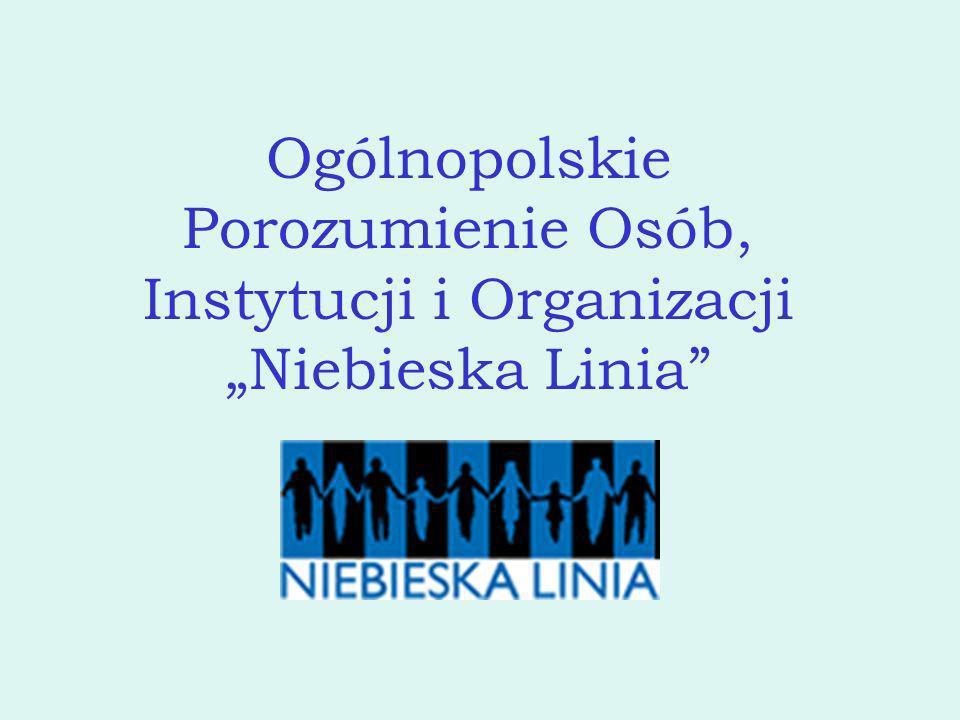 """Ogólnopolskie Porozumienie Osób, Instytucji i Organizacji """"Niebieska Linia"""