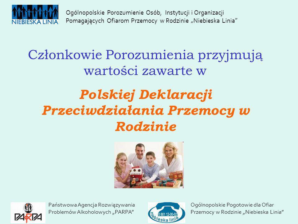 Polskiej Deklaracji Przeciwdziałania Przemocy w Rodzinie