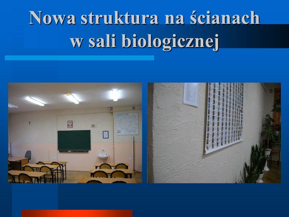 Nowa struktura na ścianach w sali biologicznej