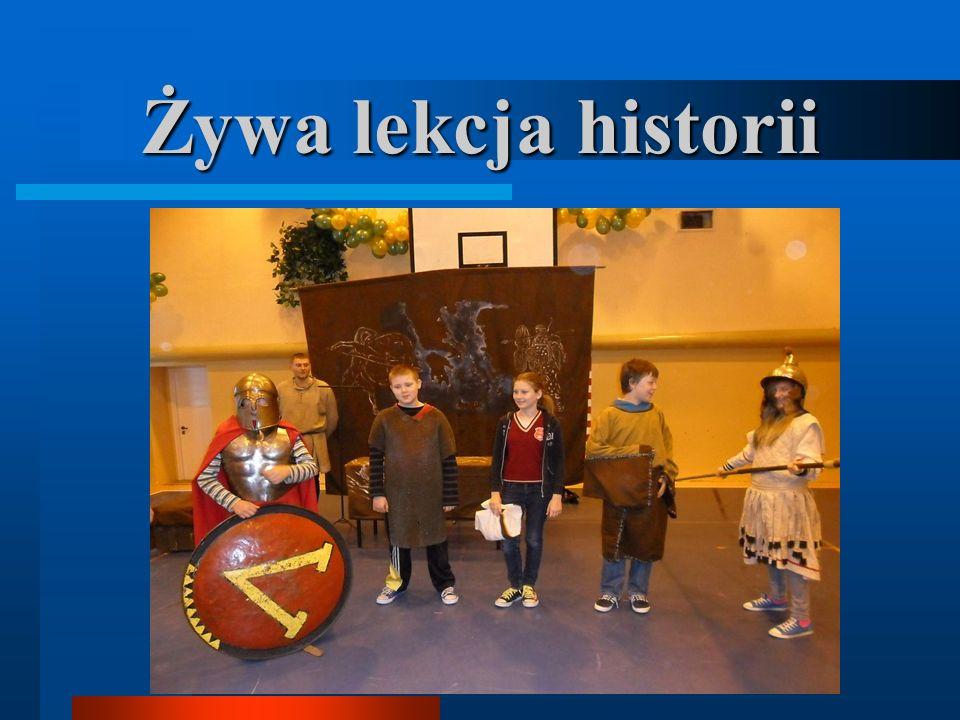 Żywa lekcja historii