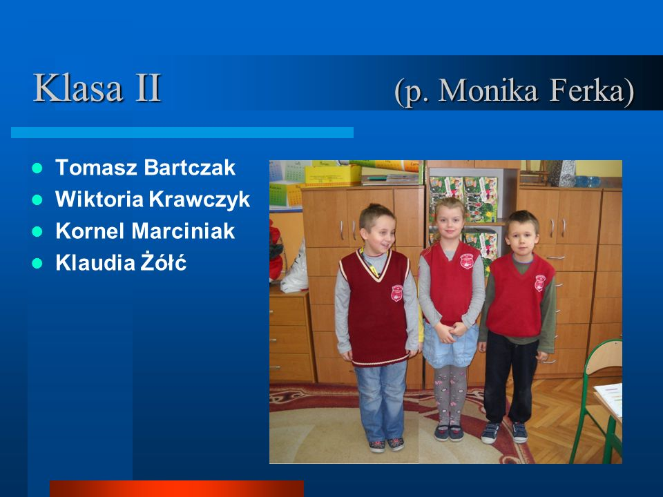 Klasa II (p. Monika Ferka)