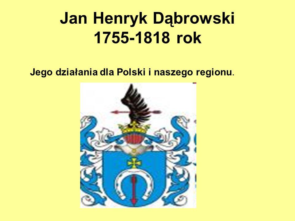 Jan Henryk Dąbrowski 1755-1818 rok