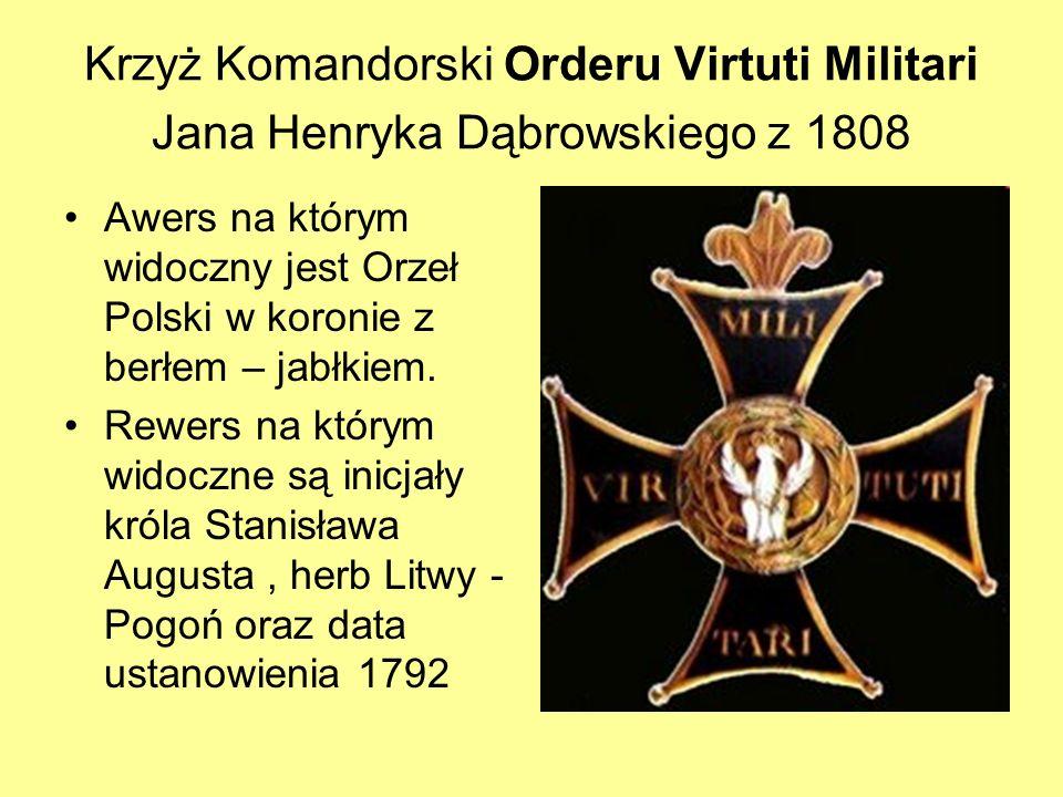 Krzyż Komandorski Orderu Virtuti Militari Jana Henryka Dąbrowskiego z 1808