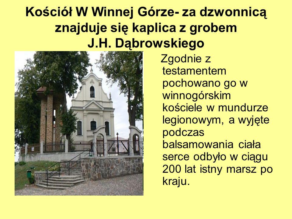 Kościół W Winnej Górze- za dzwonnicą znajduje się kaplica z grobem J.H. Dąbrowskiego