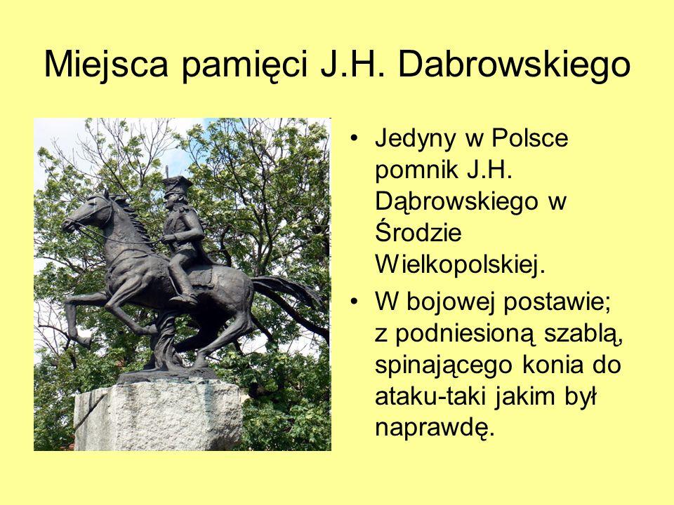 Miejsca pamięci J.H. Dabrowskiego