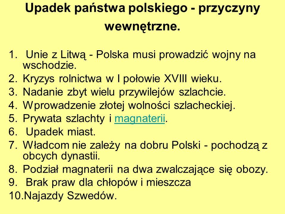 Upadek państwa polskiego - przyczyny wewnętrzne.