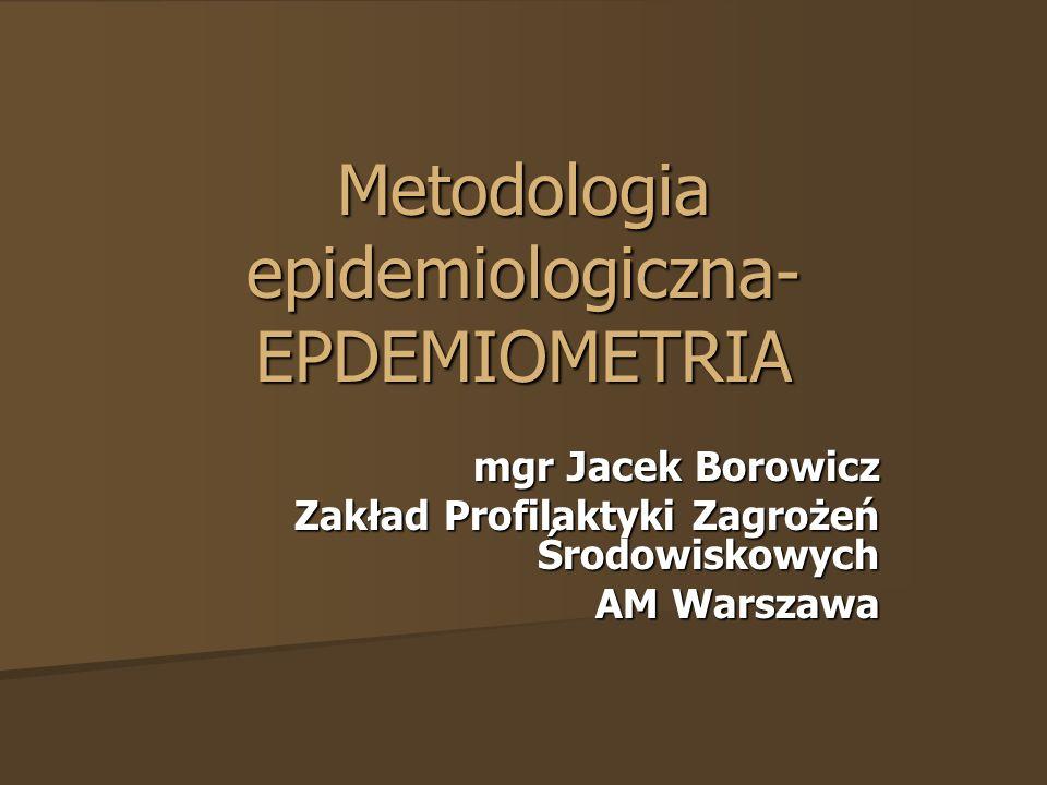 Metodologia epidemiologiczna-EPDEMIOMETRIA