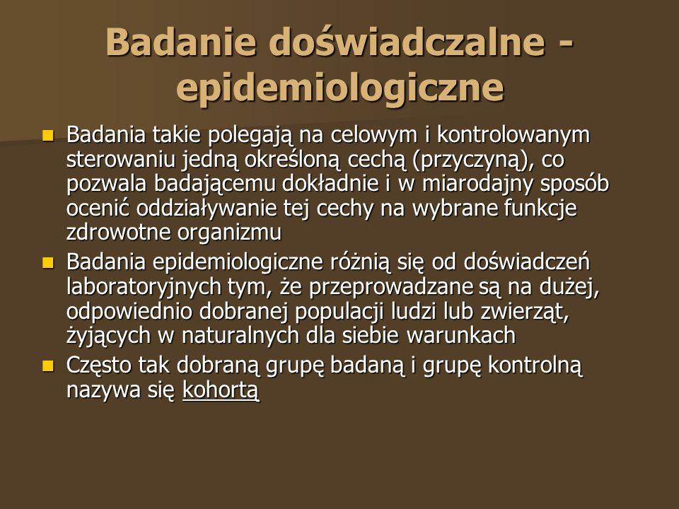 Badanie doświadczalne - epidemiologiczne