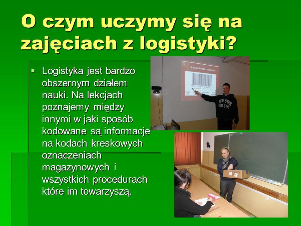 O czym uczymy się na zajęciach z logistyki