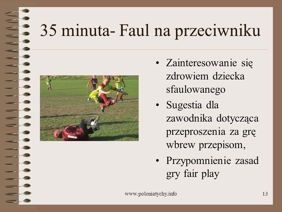 35 minuta- Faul na przeciwniku