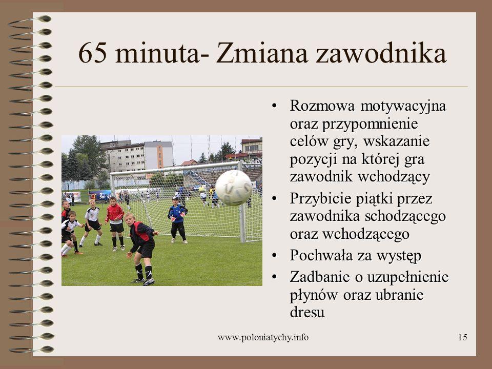 65 minuta- Zmiana zawodnika