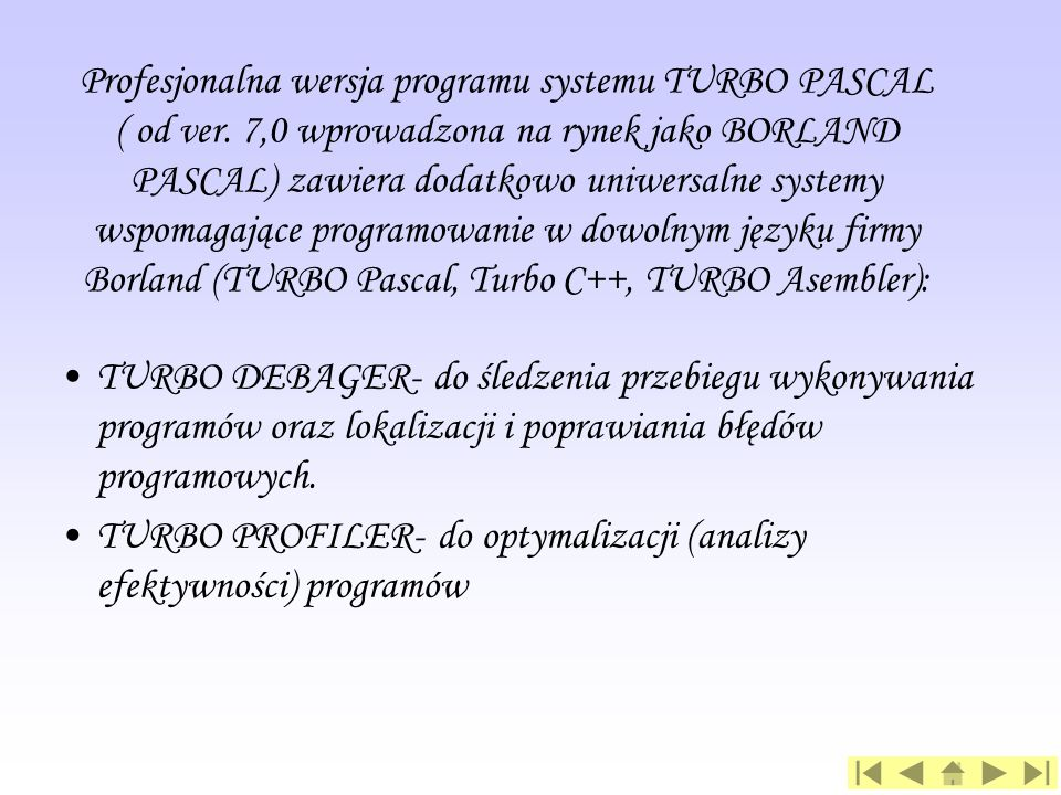 Profesjonalna wersja programu systemu TURBO PASCAL ( od ver