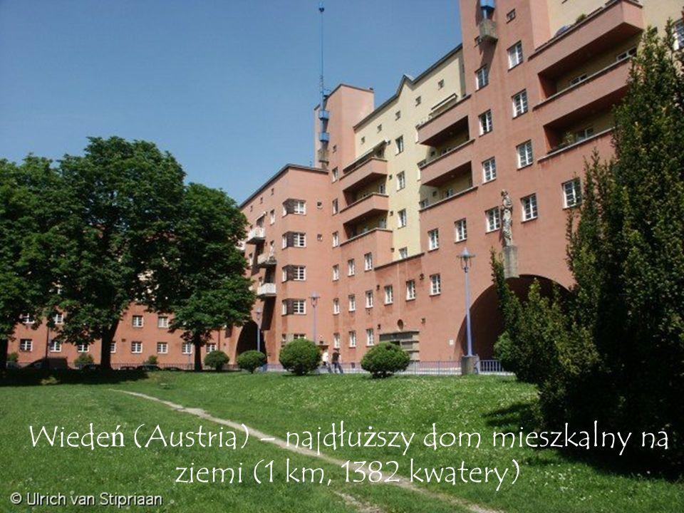 Wiedeń (Austria) – najdłuższy dom mieszkalny na ziemi (1 km, 1382 kwatery)