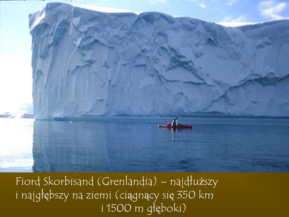 Fiord Skorbisand (Grenlandia) – najdłuższy