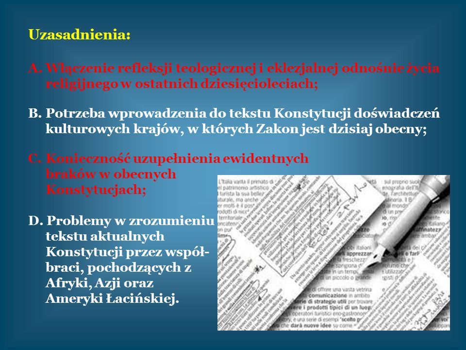 Uzasadnienia: Włączenie refleksji teologicznej i eklezjalnej odnośnie życia religijnego w ostatnich dziesięcioleciach;