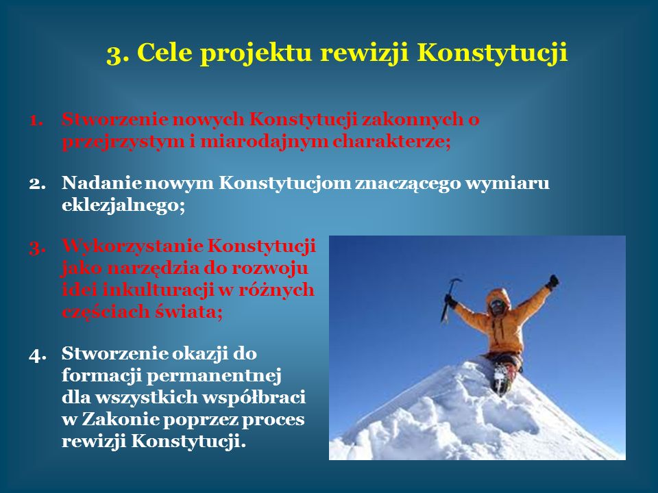 3. Cele projektu rewizji Konstytucji