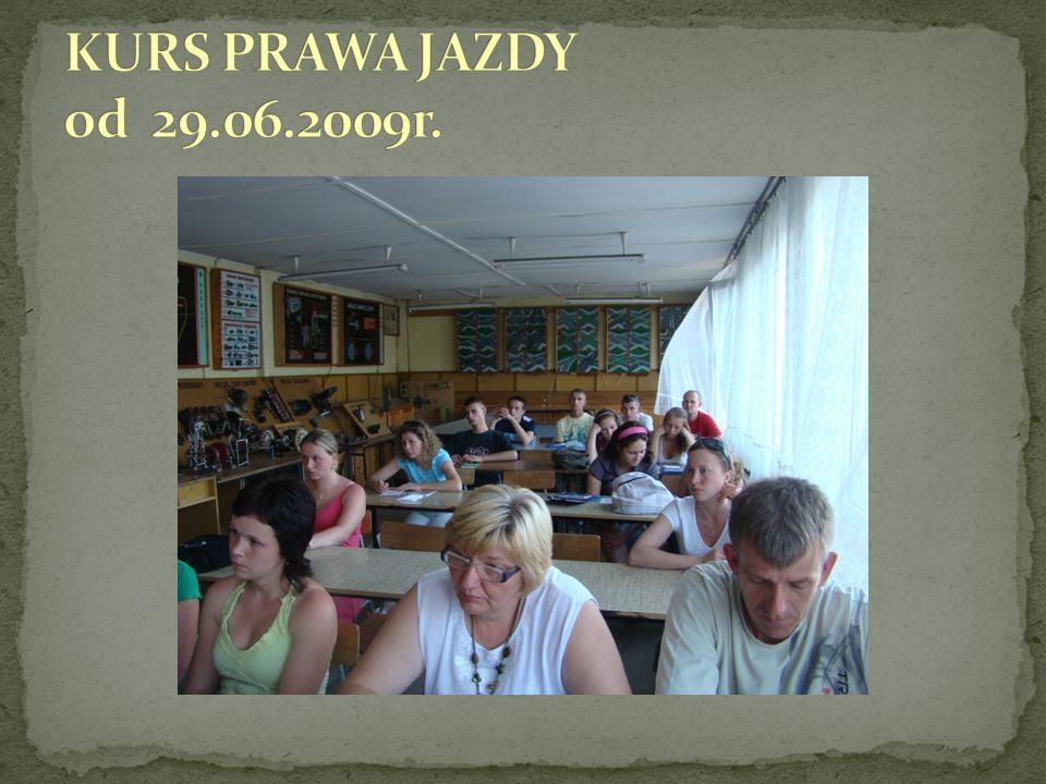 KURS PRAWA JAZDY od 29.06.2009r.