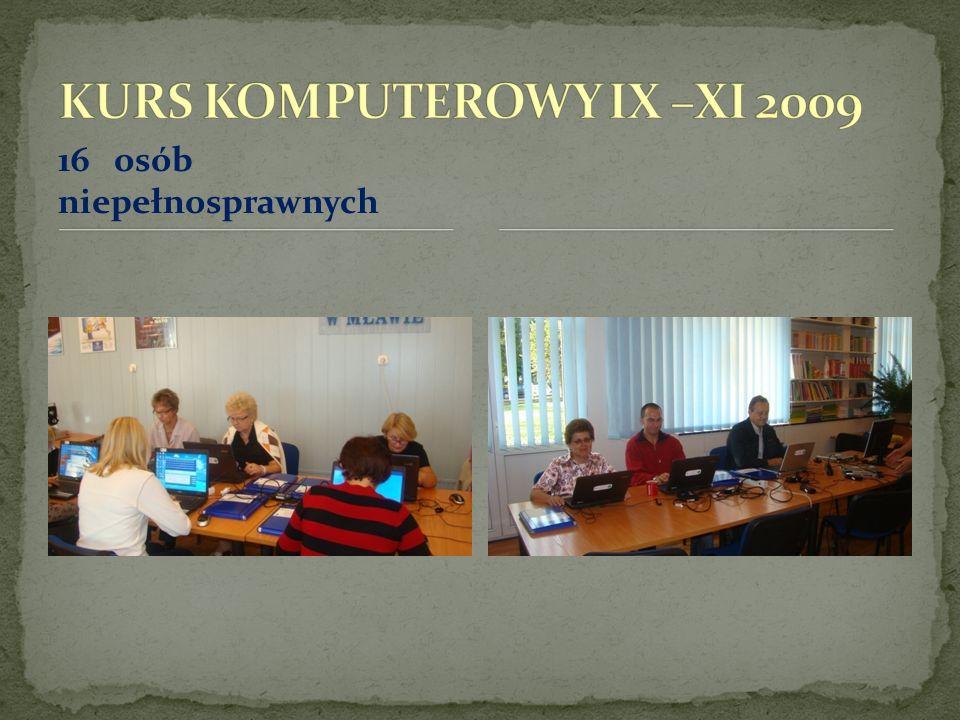KURS KOMPUTEROWY IX –XI 2009