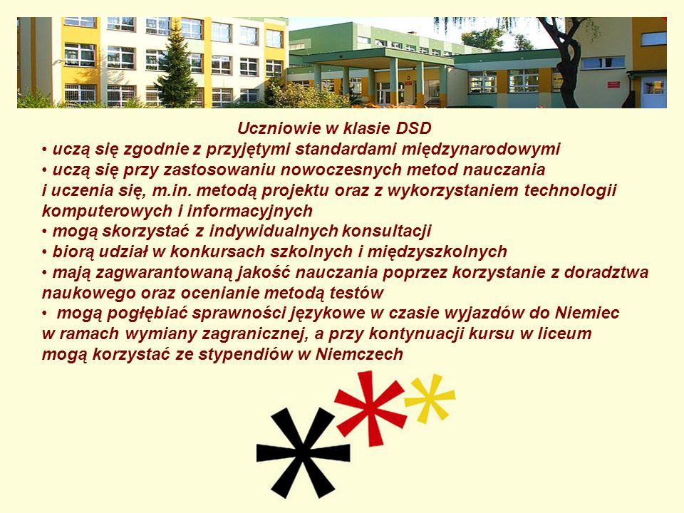 Uczniowie w klasie DSDuczą się zgodnie z przyjętymi standardami międzynarodowymi.