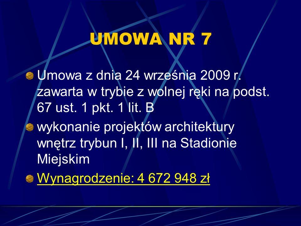 UMOWA NR 7 Umowa z dnia 24 września 2009 r. zawarta w trybie z wolnej ręki na podst. 67 ust. 1 pkt. 1 lit. B.