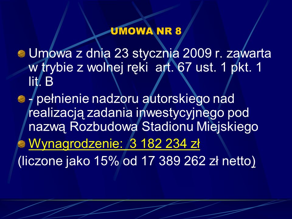(liczone jako 15% od 17 389 262 zł netto)