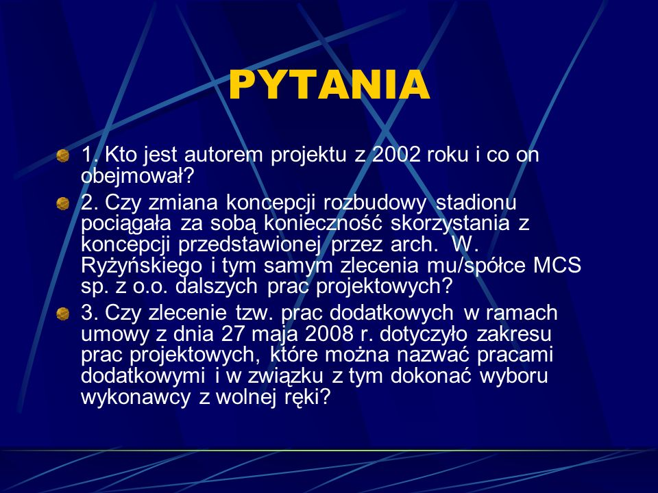 PYTANIA 1. Kto jest autorem projektu z 2002 roku i co on obejmował