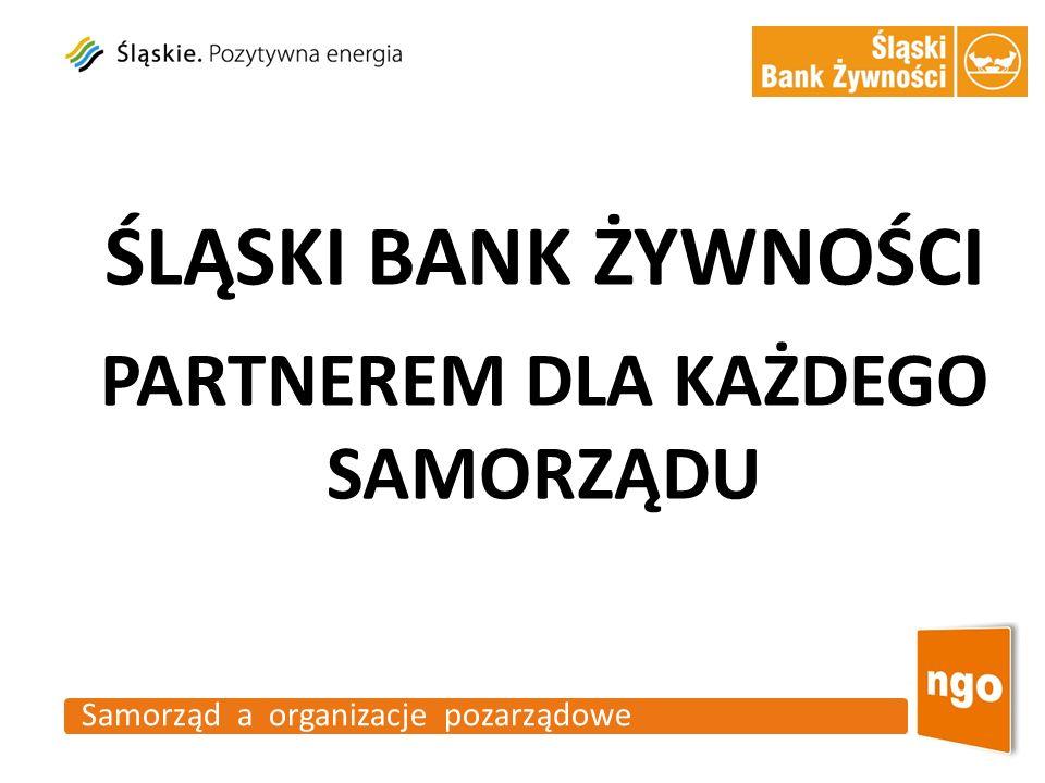 ŚLĄSKI BANK ŻYWNOŚCI PARTNEREM DLA KAŻDEGO SAMORZĄDU