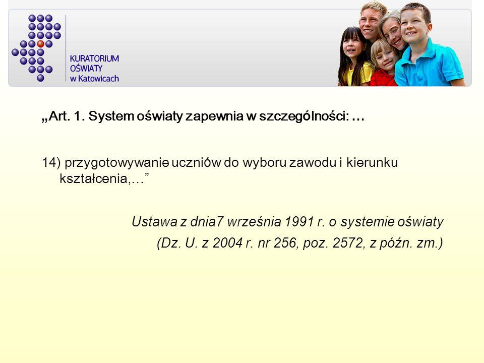 """""""Art. 1. System oświaty zapewnia w szczególności: …"""