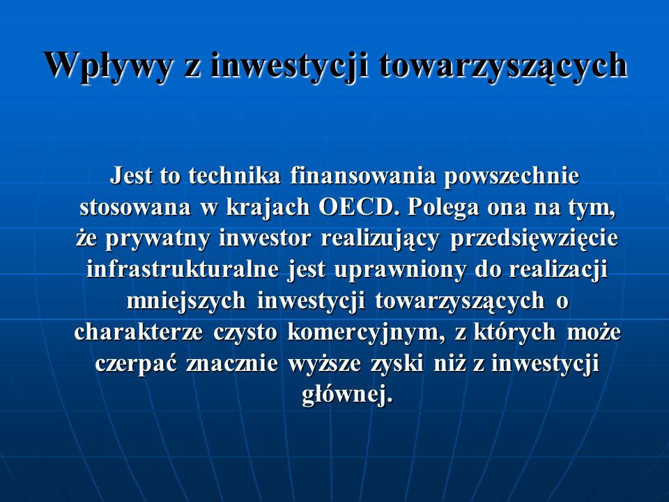 Wpływy z inwestycji towarzyszących