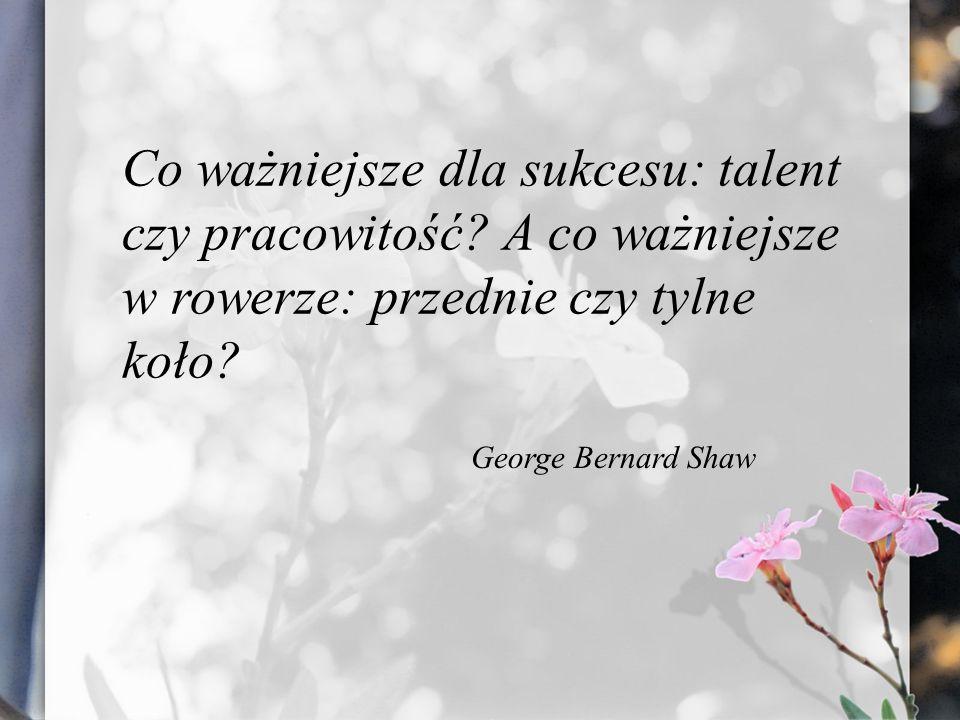 Co ważniejsze dla sukcesu: talent czy pracowitość