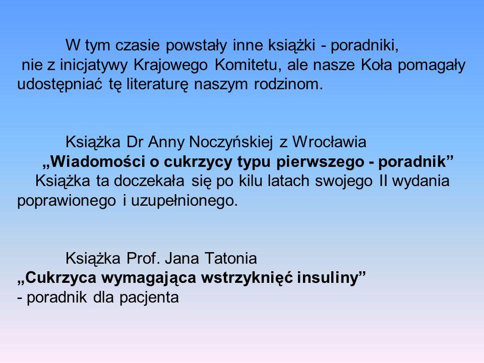 """""""Wiadomości o cukrzycy typu pierwszego - poradnik"""
