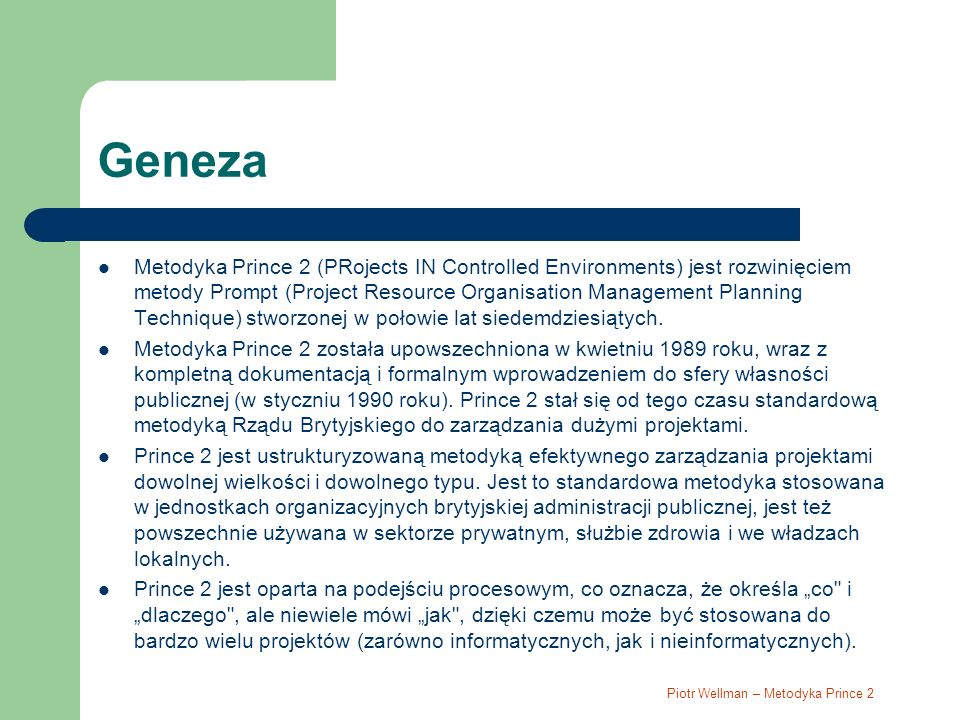Piotr Wellman – Metodyka Prince 2