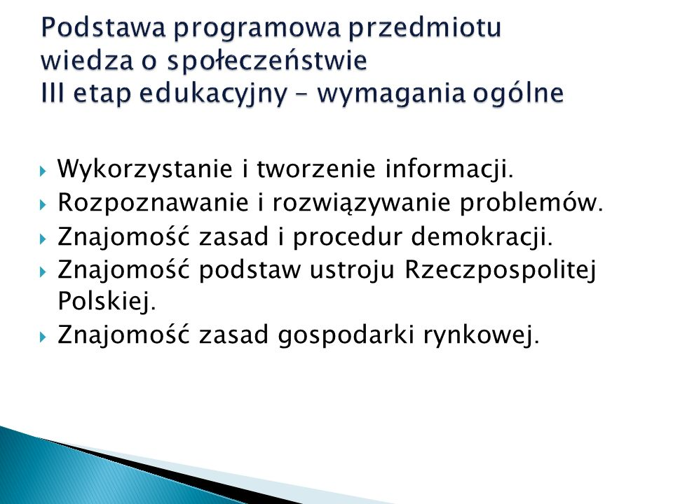 Podstawa programowa przedmiotu wiedza o społeczeństwie III etap edukacyjny – wymagania ogólne