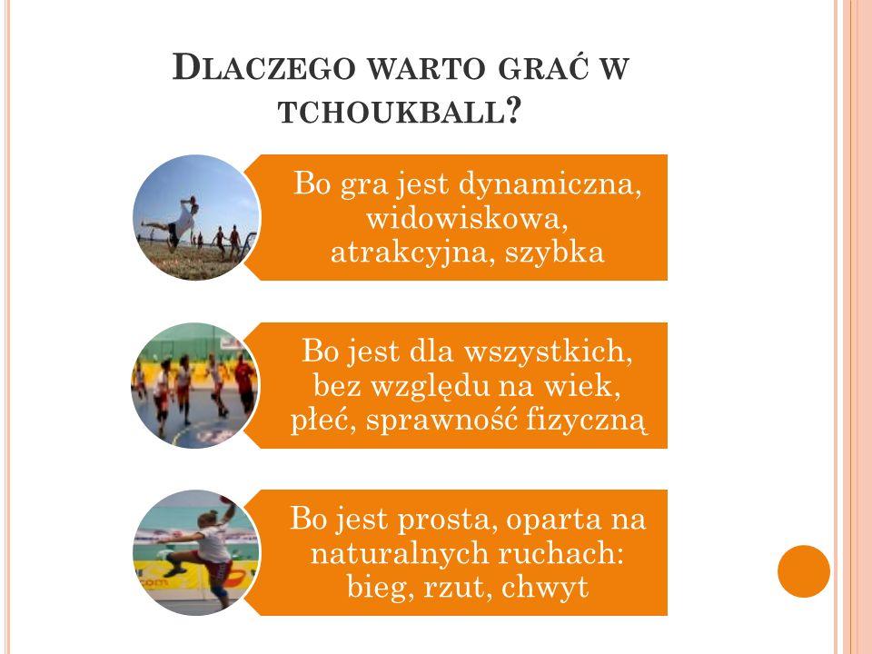 Dlaczego warto grać w tchoukball
