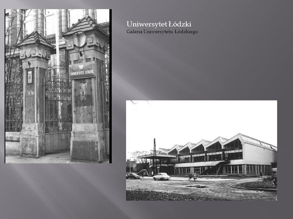 Uniwersytet Łódzki Galeria Uniwersytetu Łódzkiego
