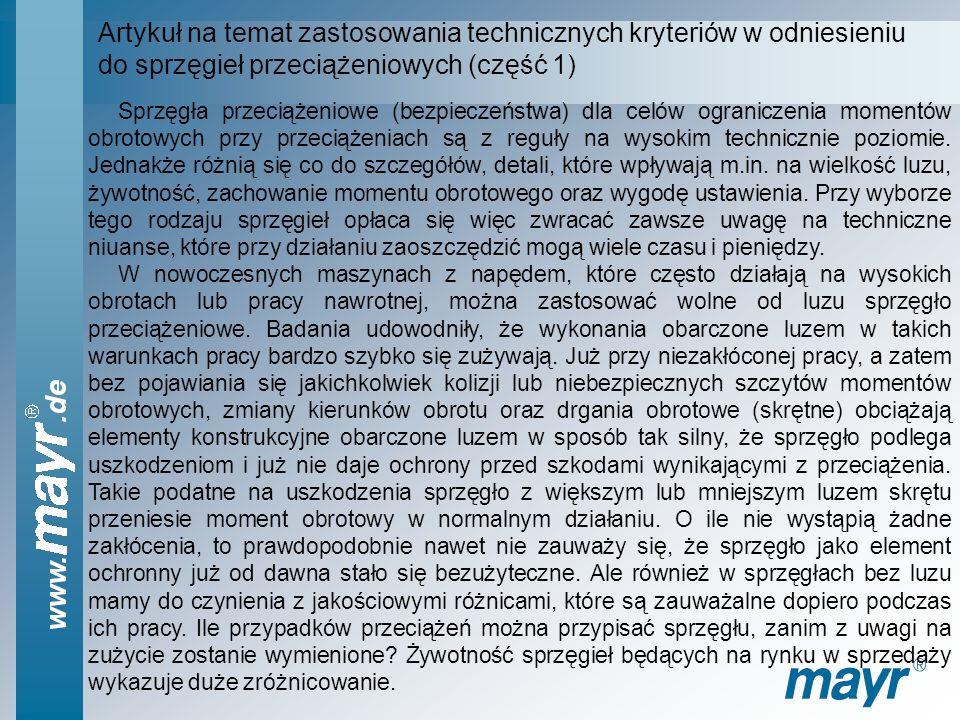 Artykuł na temat zastosowania technicznych kryteriów w odniesieniu do sprzęgieł przeciążeniowych (część 1)