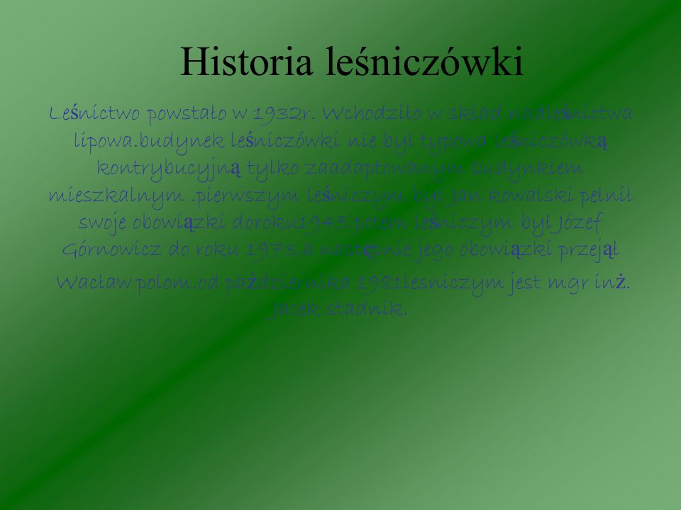 Historia leśniczówki