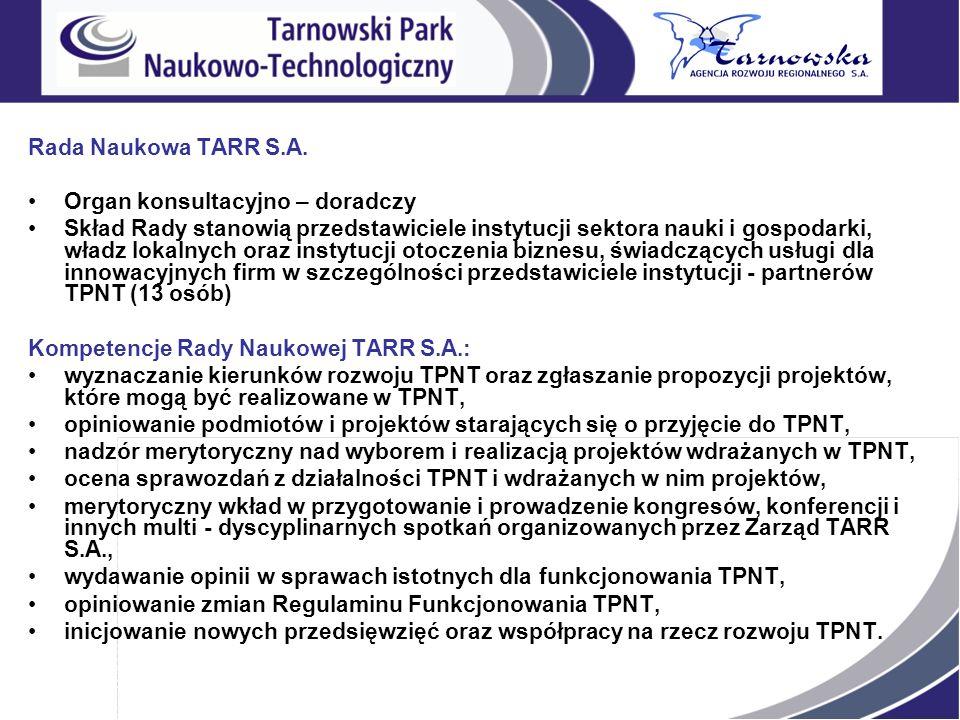 Rada Naukowa TARR S.A. Organ konsultacyjno – doradczy.