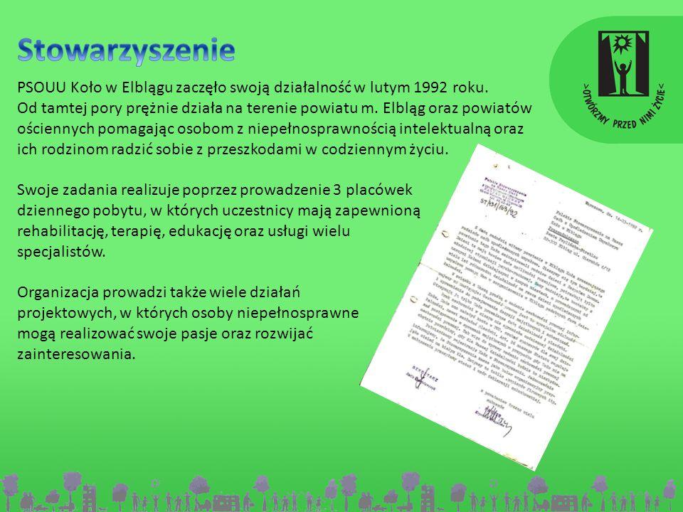 StowarzyszeniePSOUU Koło w Elblągu zaczęło swoją działalność w lutym 1992 roku.