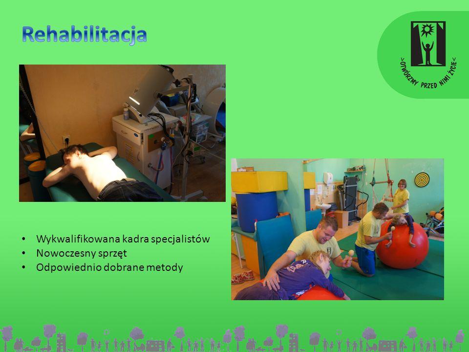 Rehabilitacja Wykwalifikowana kadra specjalistów Nowoczesny sprzęt