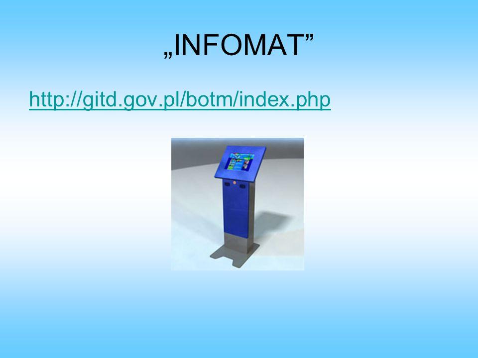 """""""INFOMAT http://gitd.gov.pl/botm/index.php"""
