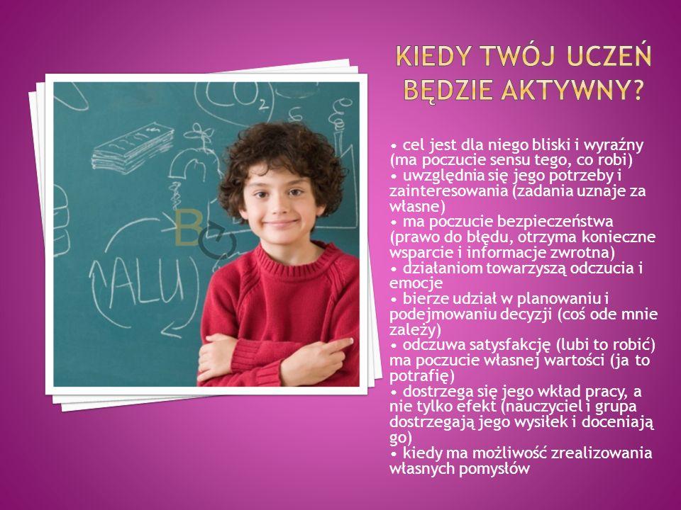 KIEDY Twój uczeń będzie aktywny