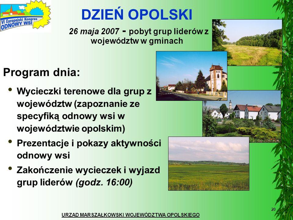 DZIEŃ OPOLSKI 26 maja 2007 - pobyt grup liderów z województw w gminach