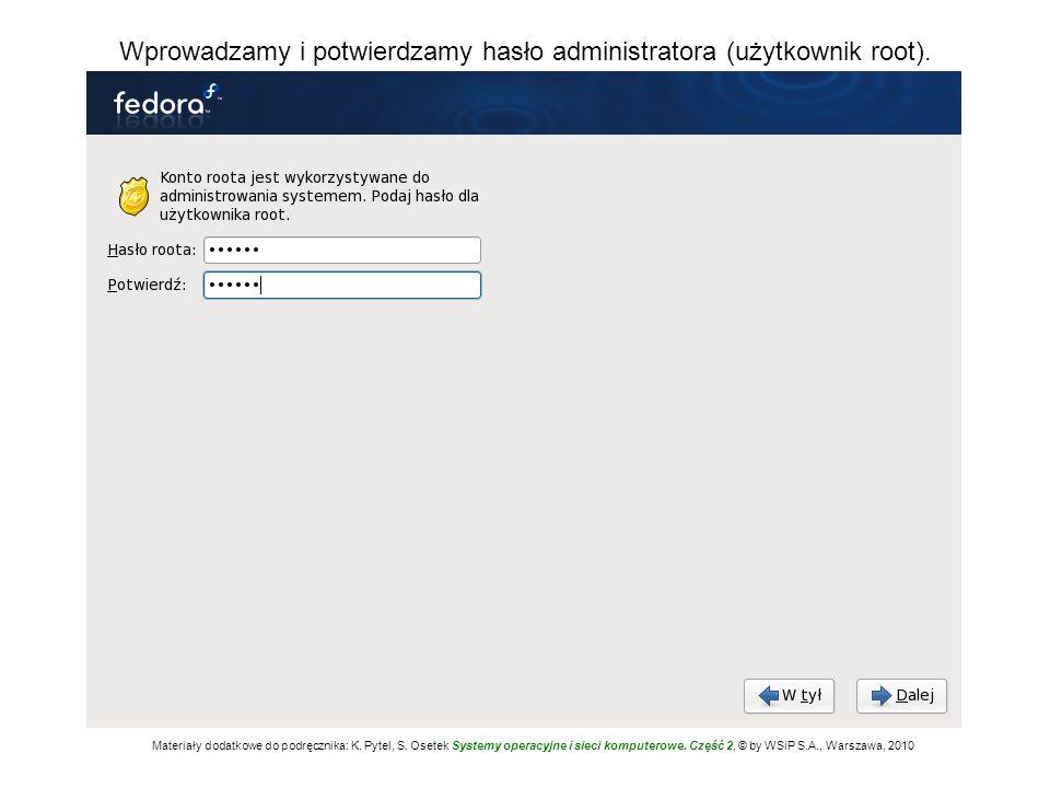 Wprowadzamy i potwierdzamy hasło administratora (użytkownik root).
