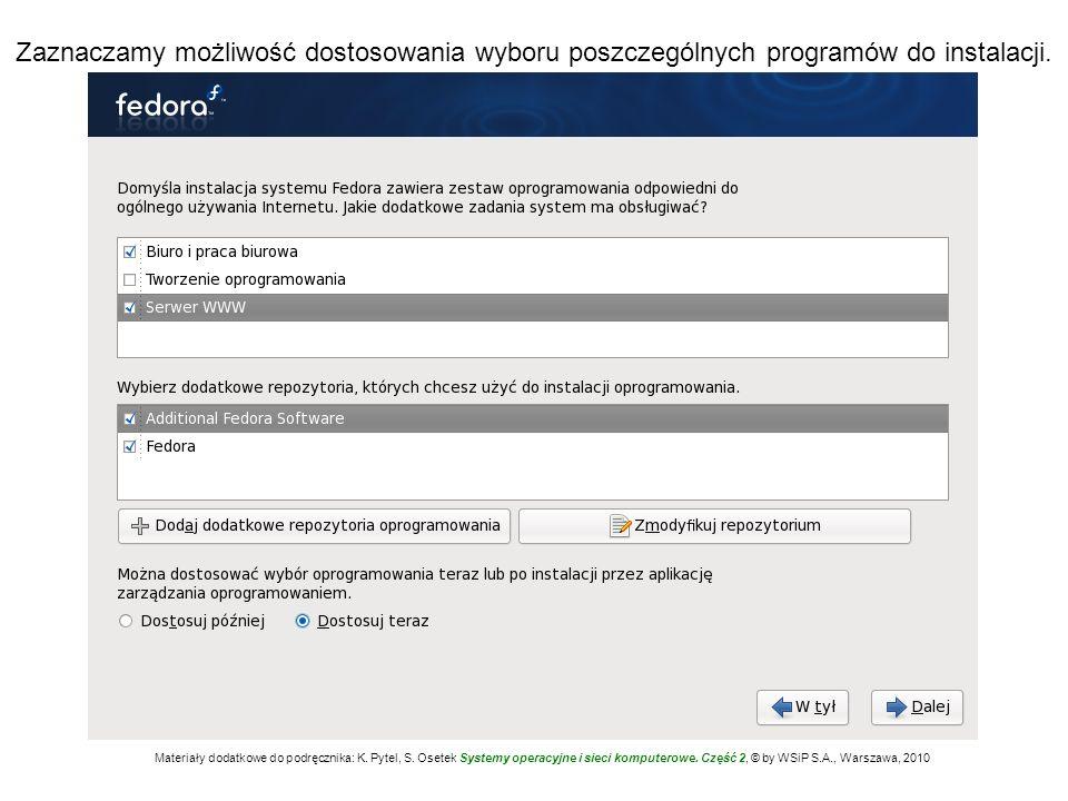 Zaznaczamy możliwość dostosowania wyboru poszczególnych programów do instalacji.