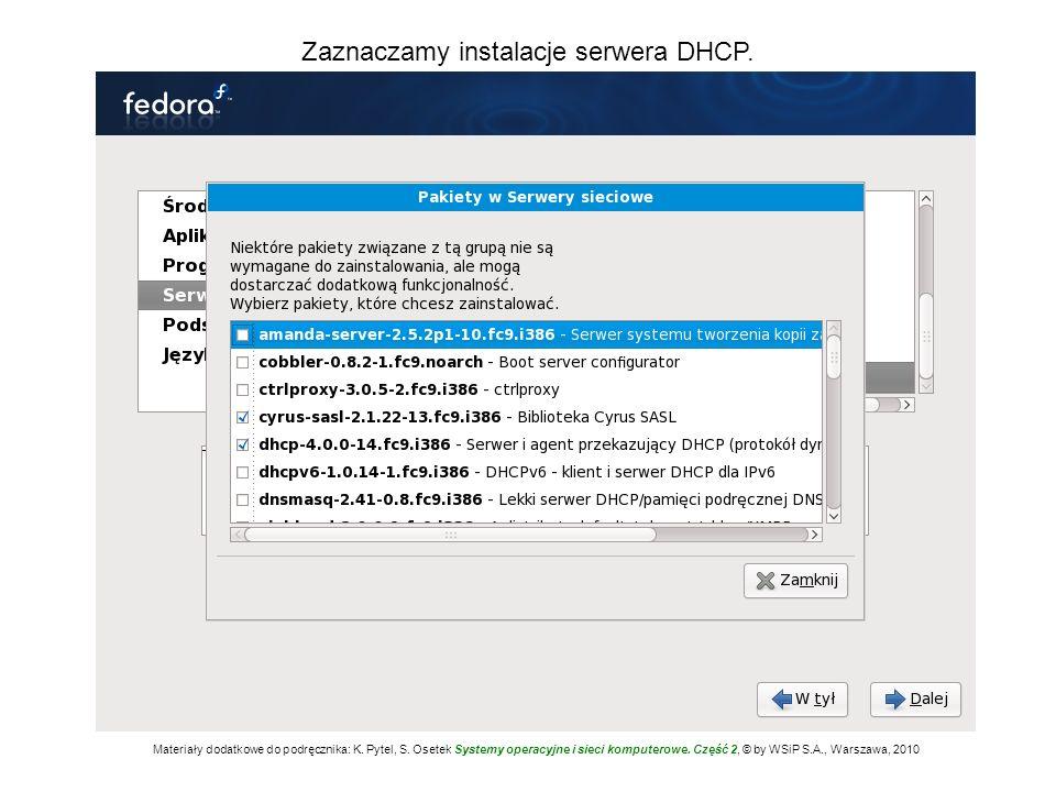 Zaznaczamy instalacje serwera DHCP.