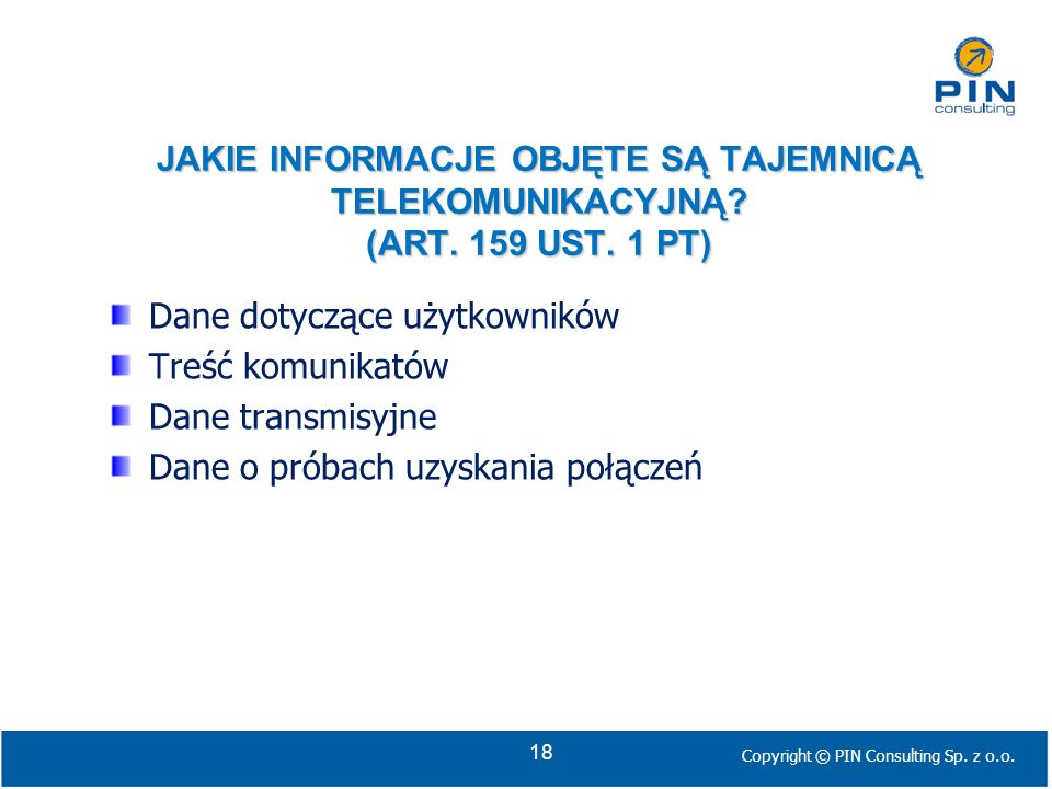 Dane dotyczące użytkowników Treść komunikatów Dane transmisyjne